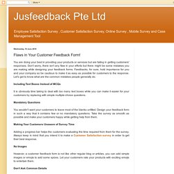 Jusfeedback Pte Ltd: Flaws in Your Customer Feedback Form!