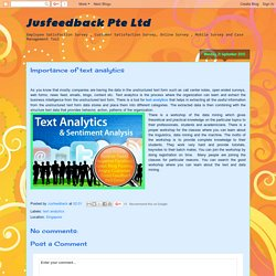 Jusfeedback Pte Ltd: Importance of text analytics