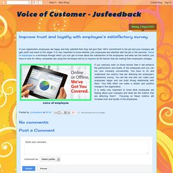 Voice of Customer - Jusfeedback: Improve trust and loyalty with employee's satisfactory survey
