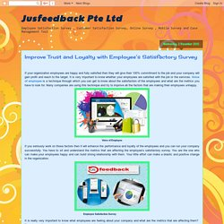 Jusfeedback Pte Ltd: Improve Trust and Loyalty with Employee's Satisfactory Survey