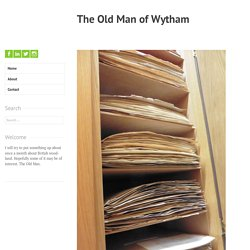 Not just a collection of old dead leaves! – The Old Man of Wytham