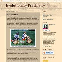 Evolutionary Psychiatry: Just Eat Fish
