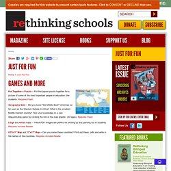Just For Fun - Rethinking Schools