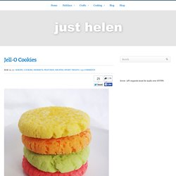 just helen | Jell-O Cookies