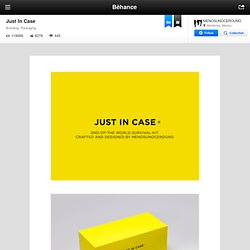 JUST IN CASE ® - End-of-the-world-survival kit - on the Behance Network