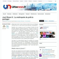 Just Share It : La métropole du prêt-à-partager