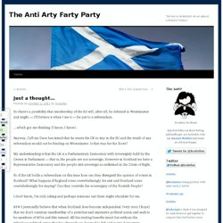 Just a thought… - The Anti Arty Farty Party
