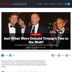 Just What Were Donald Trump's Ties to the Mob?