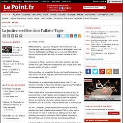 La justice accélère dans l'affaire Tapie