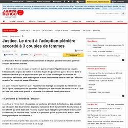 Justice. Le droit à l'adoption plénière accordé à 3 couples de femmes