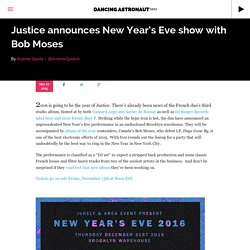 Justice announces New Year's Eve show with Bob Moses
