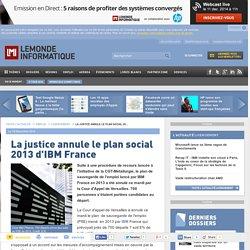 La justice annule le plan social 2013 d'IBM France