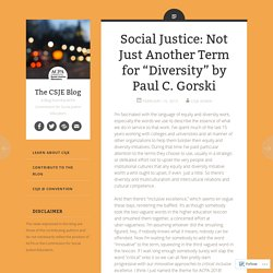 "Social Justice: Not Just Another Term for ""Diversity"" by Paul C. Gorski"