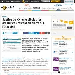 Justice du XXIème siècle : les archivistes restent en alerte sur l'état civil