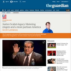 Justice Scalia's legacy: blistering zingers and a more partisan America