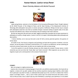 Human Nature: Justice versus Power, Noam Chomsky debates with Mi