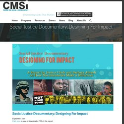 Social Justice Documentary: Designing For Impact - Center for Media and Social Impact