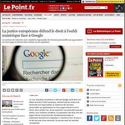 (article) La justice européenne défend le droit à l'oubli numérique face à Google