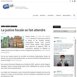 La justice fiscale se fait attendre