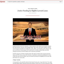 Justice Funding by Eligible Lawsuit Loans - USA Lawsuit Loans - Quora