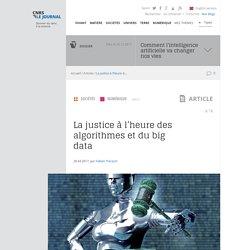 La justice à l'heure des algorithmes et du big data
