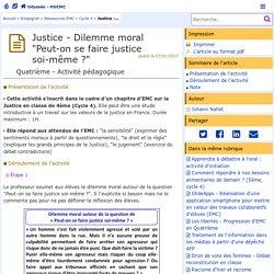"""Justice - Dilemme moral """"Peut-on se faire justice soi-même ?""""- Odyssée: Histoire Géographie Éducation civique"""
