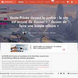 Vente-Privée devant la justice : le site est accusé de donner « l'illusion de faire une bonne affaire »