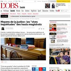 "Moyens de la justice : les ""vives inquiétudes"" des hauts magistrats- 13 juin 2013"