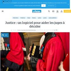 Justice : un logiciel pour aider les juges à décider - Le Parisien