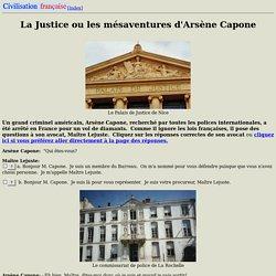 La Justice ou les Mésaventures d'Arsène Capone