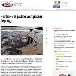 «Erika» : lajustice veut passer l'éponge