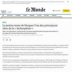 La justice tente de bloquer l'un des principaux sites de la «fachosphère»