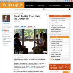 Social Justice Projects in the Classroom