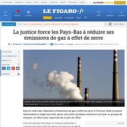 La justice force les Pays-Bas à réduire ses émissions de gaz à effet de serre