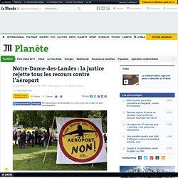 Notre-Dame-des-Landes: la justice rejette tous les recours contre l'aéroport