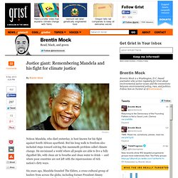 Justice giant: Remembering Mandela and his fight for climate justice