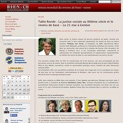Table Ronde : La justice sociale au XXIème siècle et le revenu de base - Le 21 mai à Genève