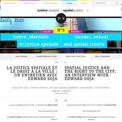 La justice spatiale et le droit à la ville : un entretien avec Edward Soja