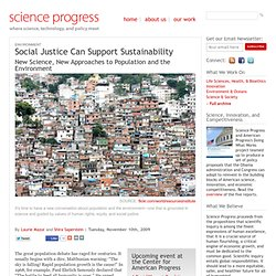 Social Justice Can Support Sustainability
