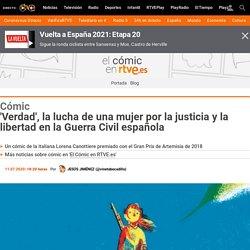 'Verdad', la lucha de una mujer por la justicia y la libertad en la Guerra Civil española