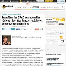 Transférer les DRAC aux nouvelles régions : justifications, stratégies et conséquences possibles