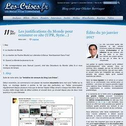 » Les justifications du Monde pour censurer ce site (UPR, Syrie…)