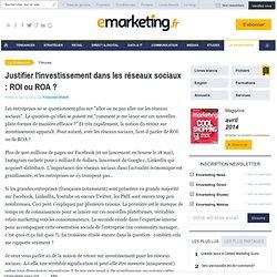 Justifier l'investissement dans les réseaux sociaux? ROI ou ROA - Vincent Dutot - , Stratégie marketing