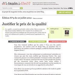 Justifier le prix de la qualité