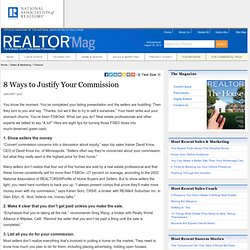 8 Ways to Justify Your Commission