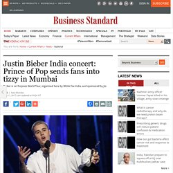 Justin Bieber India concert: Prince of Pop sends fans into tizzy in Mumbai