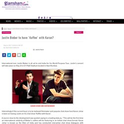 Justin Bieber to have 'Koffee' with Karan?