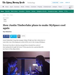 How Justin Timberlake plans to make MySpace cool again
