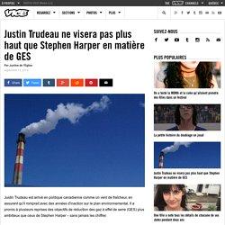 Justin Trudeau ne visera pas plus haut que Stephen Harper en matière de GES