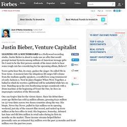 Justin Bieber, Venture Capitalist